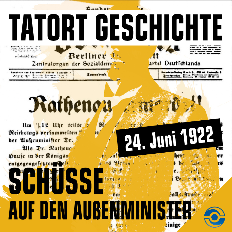 Folge 3 Walther Rathenau